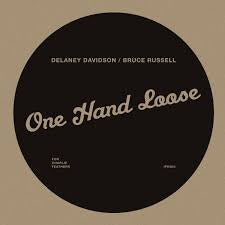 DAVIDSON DELANEY & BRUCE RUSSELL-ONE HAND LOOSE LP *NEW*