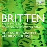 BRITTEN-COMPLETE MUSIC FOR CELLO SOLO CELLO PIANO 2CD *NEW*
