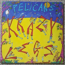 "PELICANS THE-KRAZY LEGS 12"" EP VG+ COVER VG+"