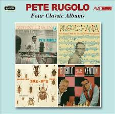 RUGOLO PETE-FOUR CLASSIC ALBUMS 2CD *NEW*