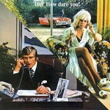 10CC-HOW DARE YOU LP VG+ COVER VG+