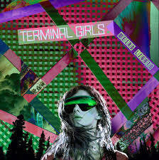 TERMINAL GIRLS-WEIRD LIGHTS LP *NEW*