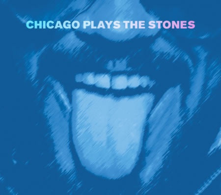 CHICAGO PLAYS THE STONES-VARIOUS ARTISTS CD *NEW*
