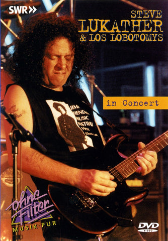 LUKATHER STEVE & LOS LOBOTOMYS-IN CONCERT DVD *NEW*