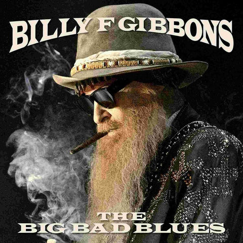 GIBBONS BILLY F-THE BIG BAD BLUES CD *NEW*