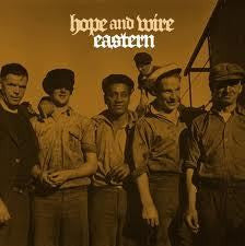 EASTERN THE-HOPE AND WIRE 2CD *NEW*