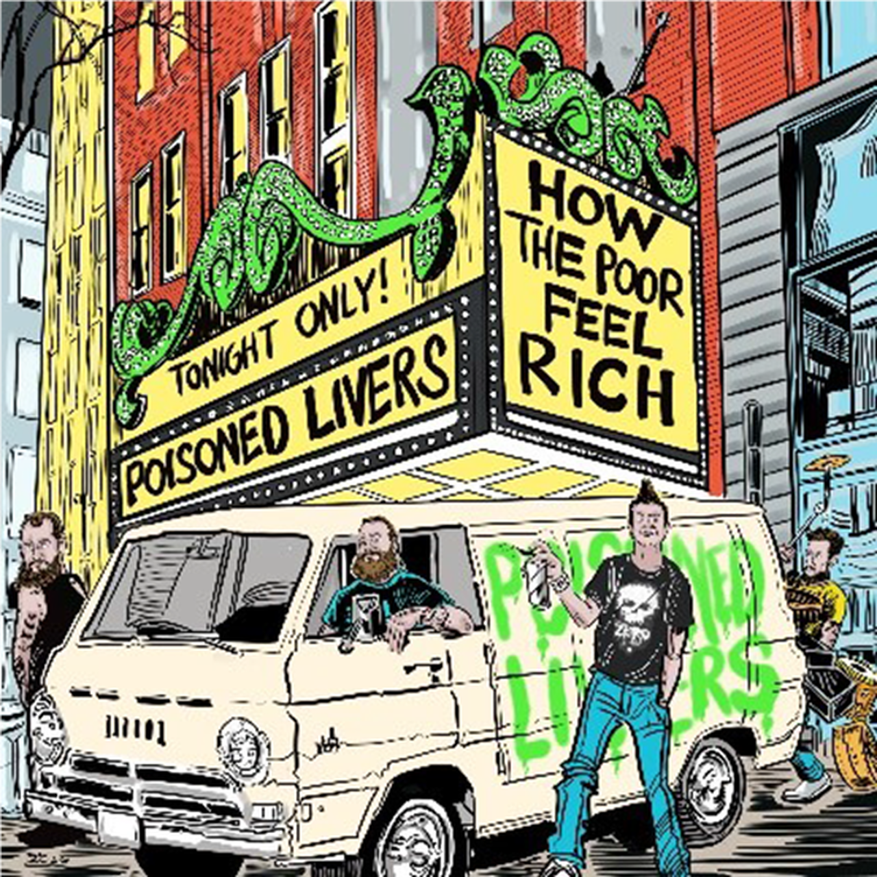 POISONED LIVERS-HOW THE POOR FEEL RICH 12'' EP *NEW*
