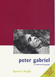 GABRIEL PETER-AN AUTHORIZED BIOGRAPHY SPENCER BRIGHT BOOK G