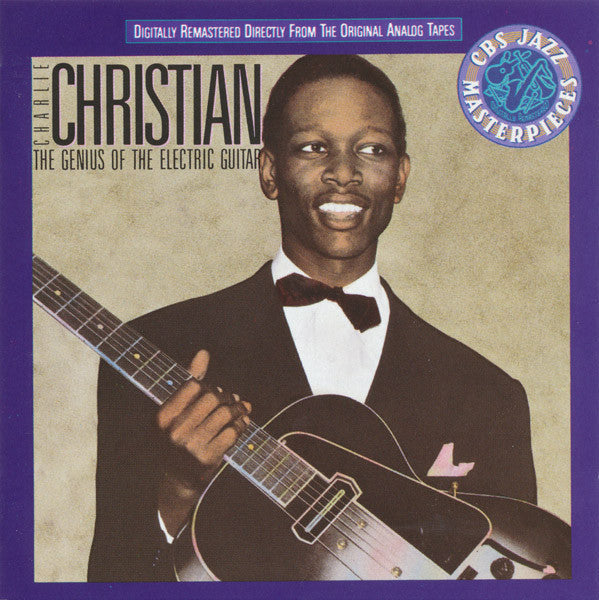 CHRISTIAN CHARLIE-THE GENIUS OF THE ELECTRIC GUITAR CD VG