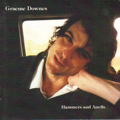 DOWNES GRAEME-HAMMERS AND ANVILS CDVG