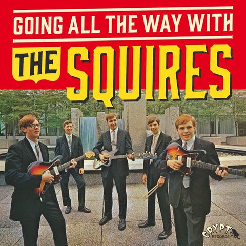 SQUIRES-GOING ALL THE WAY WITH THE SQUIRES LP *NEW*