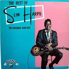 HARPO SLIM-THE BEST OF SLIM HARPO THE ORIGINAL KING BEE LP NM COVER VG+