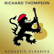 THOMPSON RICHARD-ACOUSTIC CLASSICS CD *NEW*