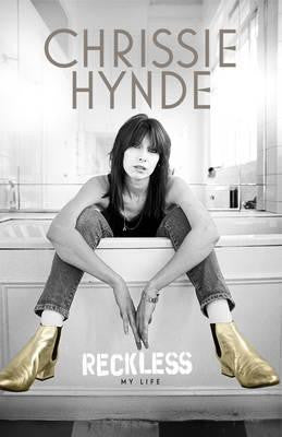HYNDE CHRISSIE-RECKLESS MY LIFE BOOK NM