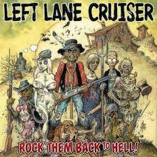 LEFT LANE CRUISER-ROCK THEM BACK TO HELL STARBURST VINYL LP *NEW*