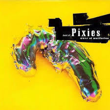 PIXIES-BEST OF PIXIES  WAVE OF MUTILATION CD *NEW*