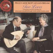 ASHCROFT PEGGY & JULIAN BEAM-TWO LOVES A SEQUENCE OF POETRY & MUSIC BY SHAKESPEARE & JOHN DOWLAND CD VG