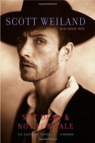 WEILAND SCOTT-NOT DEAD & NOT FOR SALE BOOK VG+