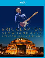 CLAPTON ERIC-SLOWHAND AT 70 BLURAY *NEW*