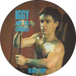 IGGY & THE STOOGES-DEATH TRIP PICTURE DISC LP NM