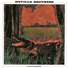 NEVILLE BROTHERS-FIYO ON THE BAYOU LP NM COVER EX