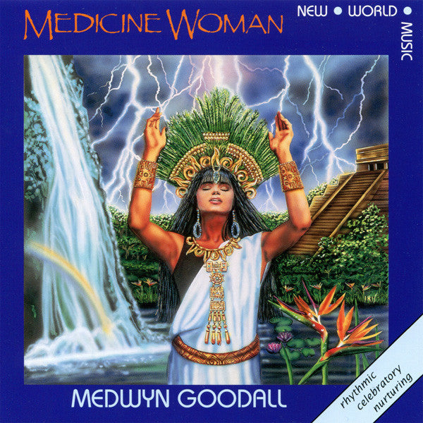 GOODALL MEDWYN-MEDICINE WOMAN CD VG