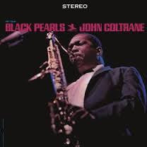 COLTRANE JOHN-BLACK PEARLS LP *NEW*