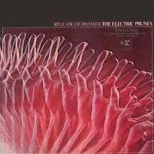 ELECTRIC PRUNES THE-RELEASE OF AN OATH LP VG COVER VG
