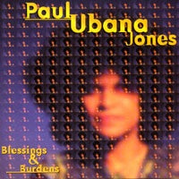 JONES PAUL UBANA-BLESSINGS & BURDENS CD G
