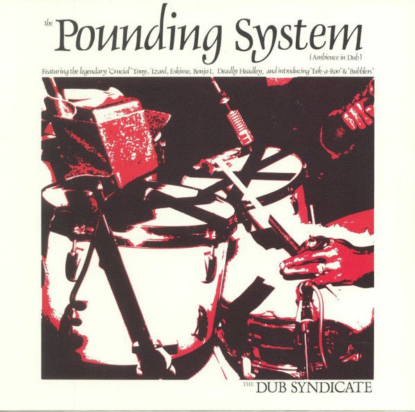 DUB SYNDICATE-THE POUNDING SYSTEM (AMBIENCE IN DUB) LP *NEW*