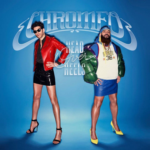 CHROMEO-HEAD OVER HEELS 2LP *NEW*