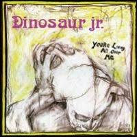 DINOSAUR JR.-YOU'RE LIVING ALL OVER ME LP EX COVER VG+