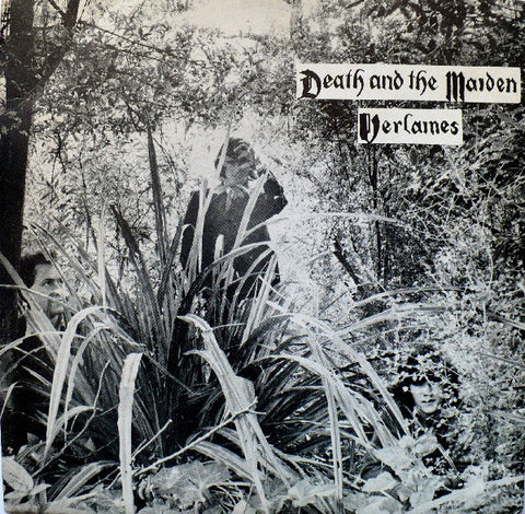 VERLAINES-DEATH AND THE MAIDEN 7'' VG+ COVER VG+