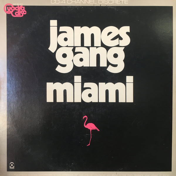 JAMES GANG-MIAMI QUADROPHONIC LP EX COVER VG+