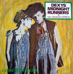 "DEXYS MIDNIGHT RUNNERS-COME ON EILEEN 12"" VG+ COVER EX"