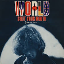 COPE JULIAN-WORLD SHUT YOUR MOUTH LP VG+ COVER VG+