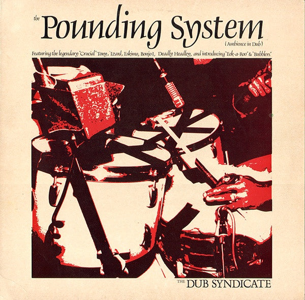 DUB SYNDICATE-THE POUNDING SYSTEM LP VG COVER VG+