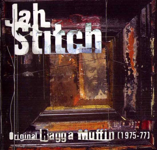 JAH STITCH-ORIGINAL RAGGA MUFFIN 1975-1977 CD VG