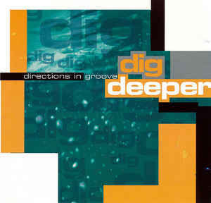 DIRECTIONS IN GROOVE-DIG DEEPER CD VG