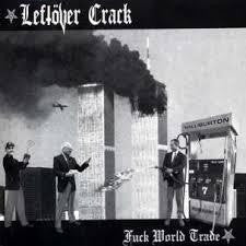 LEFTOVER CRACK-FUCK WORLD TRADE CD *NEW*