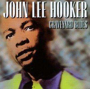 HOOKER JOHN LEE-GRAVEYARD BLUES CD VG