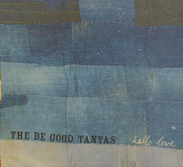 BE GOOD TANYAS THE-HELLO LOVE CD VG