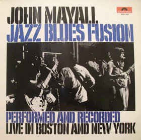 MAYALL JOHN-JAZZ BLUES FUSION LP VG+ COVER VG+
