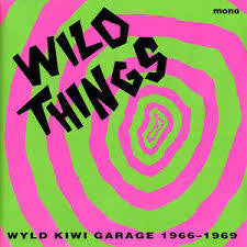 WILD THINGS-WYLD KIWI GARAGE 1966-1969 LP NM COVER EX