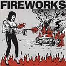 FIREWORKS-SET THE WORLD ON FIRE CD *NEW*