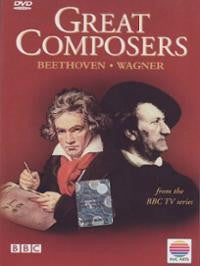 GREAT COMPOSERS BEETHOVEN WAGNER DVD VG
