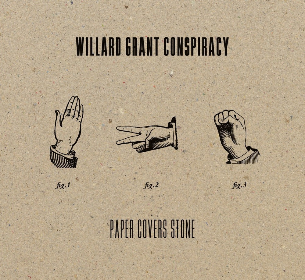 WILLARD GRANT CONSPIRACY-PAPER COVERS STONE LP *NEW*