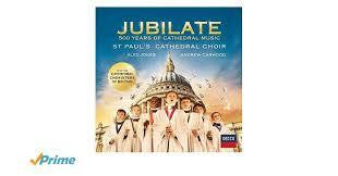 ST PAUL'S CATHEDRAL CHOIR-JUBILATE CD *NEW*