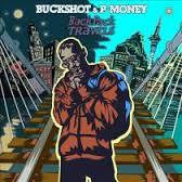 BUCKSHOT & P-MONEY-BACKPACK TRAVELS. CD *NEW*