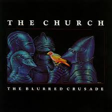 CHURCH THE-THE BLURRED CRUSADE LP VG+ COVER VG+